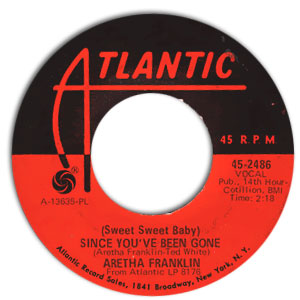 (Sweet Sweet Baby) Since You've Been Gone/ Ain't No Way