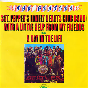 Sgt. Pepper's Lonely Hearts Club Band-With A Little Help From My Friends/ A Day In The Life