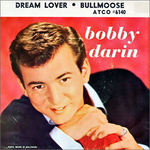 Dream Lover/ Bullmoose