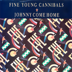 Johnny Come Home/ Love For Sale