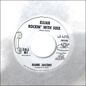 Elijah Rockin' With Soul / East Side