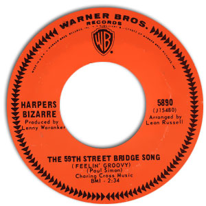 The 59th Street Bridge Song (Feelin' Groovy)/ Lost My Love Today