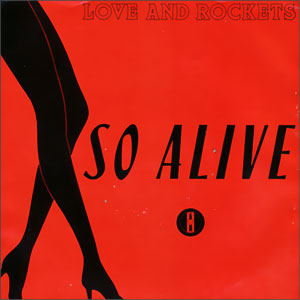 So Alive/ Dreamtime