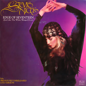 Edge of Seventeen (Just Like The White Winged Dove)/ Edge of Seventeen (Live)