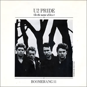 Pride (In The Name Of Love)/ Boomerang II